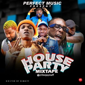 Download Mixtape Mp3:- DJ Maff – House Party Mix MP3