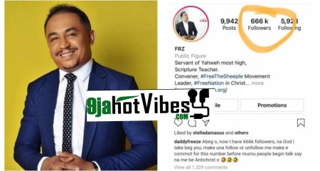 Mark Of The Beast, Daddy Freeze Reacts to His '666'k Followers on Instagram