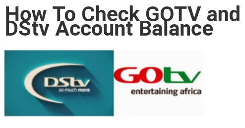 How To Check GOTV and DStv Account Balance