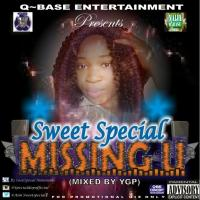 MUSIC : SWEET SPECIAL- MISSING YOU