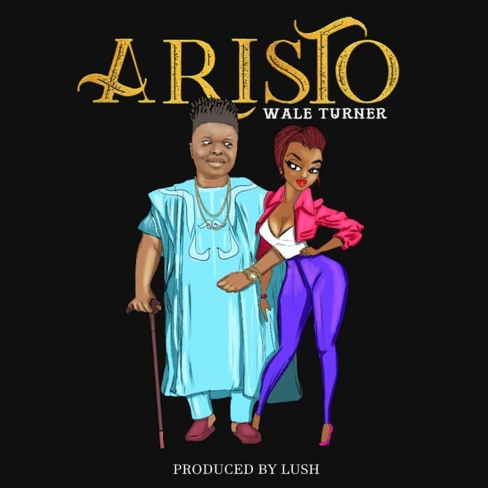 Download mp3: Wale Turner - Aristo 1