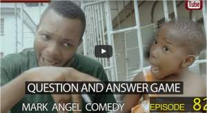 Download: Mark Angel Comedy - Question And Answer Game