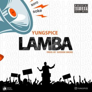 Download Mp3: Yungspice - Lamba