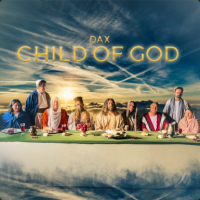 Download Mp3: Dax - Child Of God