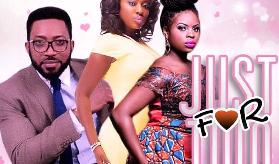 Just For Two – Nollywood Movie