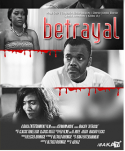Betrayal – Nollywood Movie