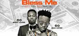 Mayzee Ft Qdot – Bless Me (Prod.By Antras)