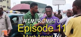 VIDEO: Mark Angel TV Impromptu – Episode 11