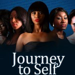 Journey To Self - Nollywood Movie
