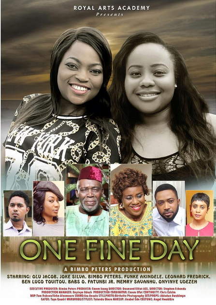 One Fine Day - Nollywood Movie