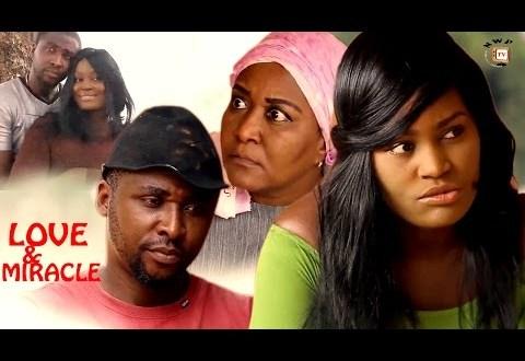 Love And Miracle Season 6 –    Nollywood Movie