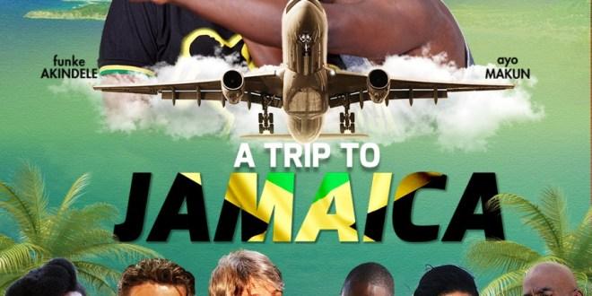 A Trip to Jamaica – Nollywood Movie