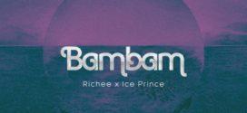 Richee – Bam Bam f. Ice Prince