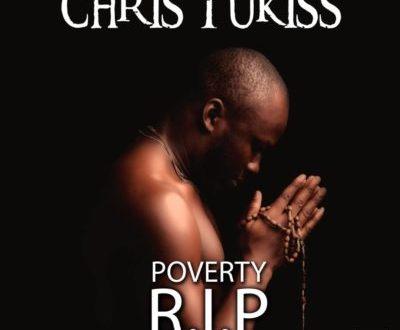 Chris Tukiss – Poverty RIP