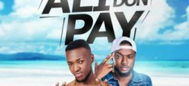 Trey Tiny x Dremo – Ali Don Pay (New Song) (Prod By Snoziga)