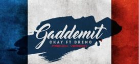 Ckay – Gaddemit (French Version) ft. Dremo (New Song)