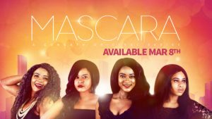 Mascara Season 1 Episode 4 – Nollywood Series Mp4 DOWNLOAD