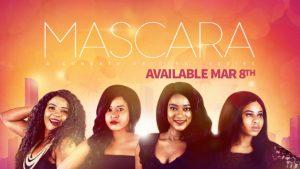 Mascara Season 1 Episode 5 – Nollywood Series Mp4 DOWNLOAD