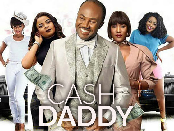 MOVIE :Cash Daddy – Nollywood Movie