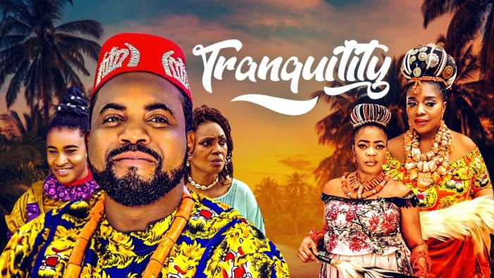 MOVIE: Tranquility (Nollywood | 2019)