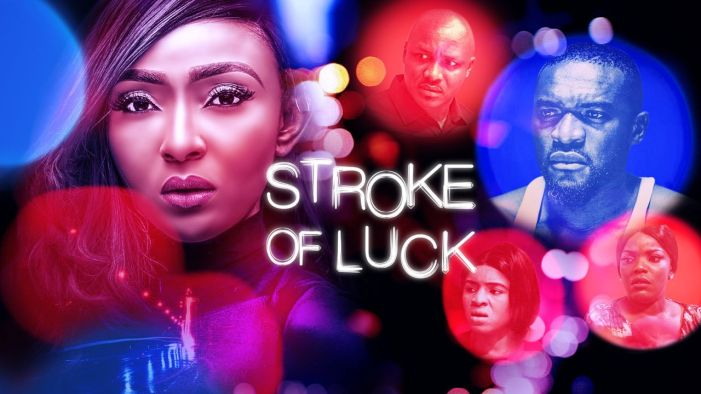 Stroke Of Luck - Nollywood Movie