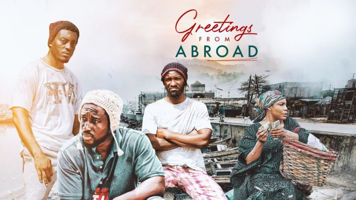 Greetings From Abroad - Nollywood Movie