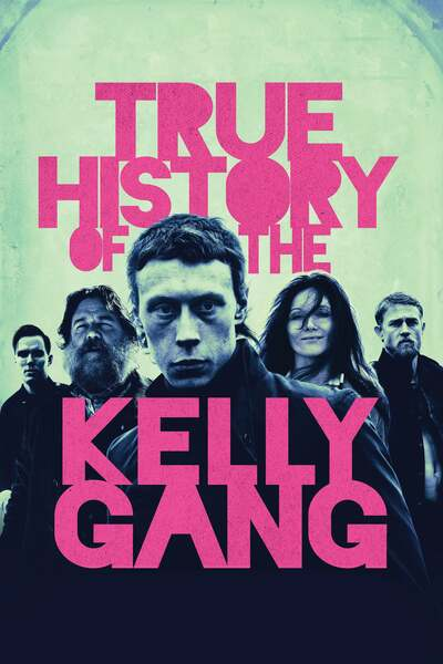 Movie: True History of the Kelly Gang (2019) | Mp4 DOWNLOAD