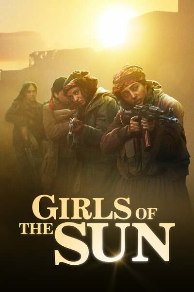 Movie: Girls of the Sun (2018)   Mp4 DOWNLOAD
