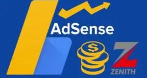 Adsense Earnings Into Zenith Bank Savings Account (My Experience)
