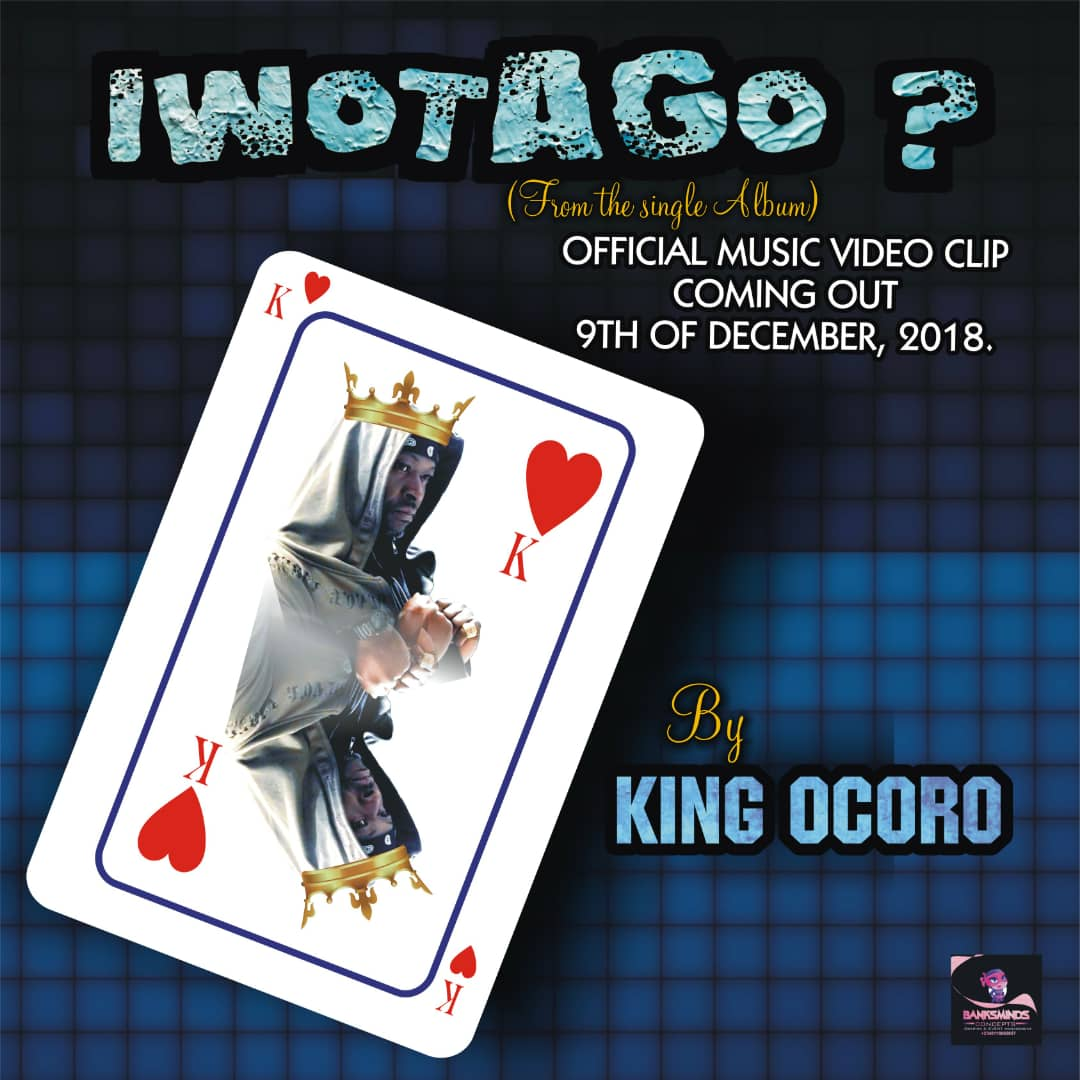 IWOTAGO? - Hit song by King Ocoro