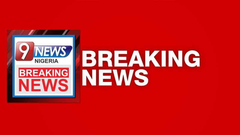 9News Nigeria Breaking News