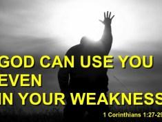 God Works Through the Weak
