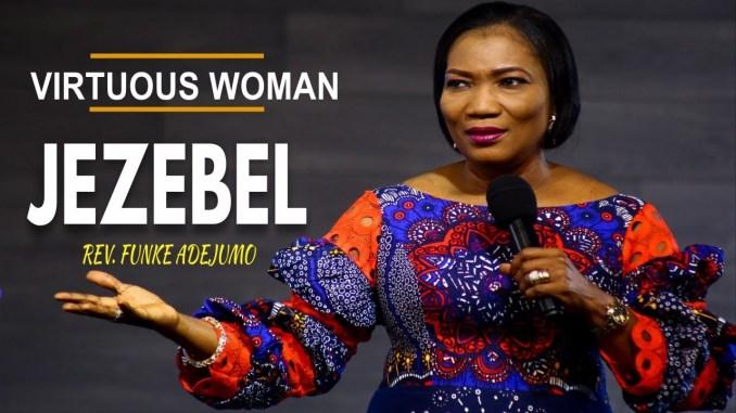 Virtuos woman Jezebel by Rev Funke