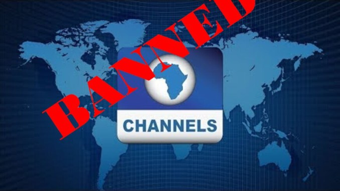 Channels TV Banned