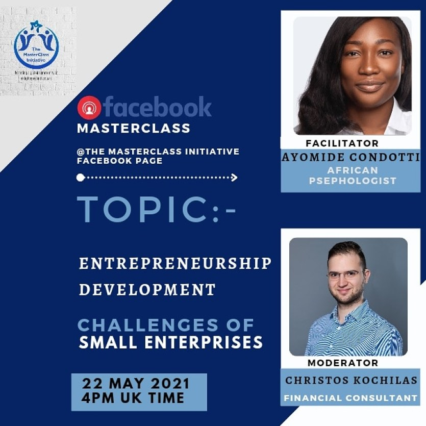 The MasterClass Initiative Online Session on Challenges of Small Enterprises by Ayomide Condotti an African Psephologist