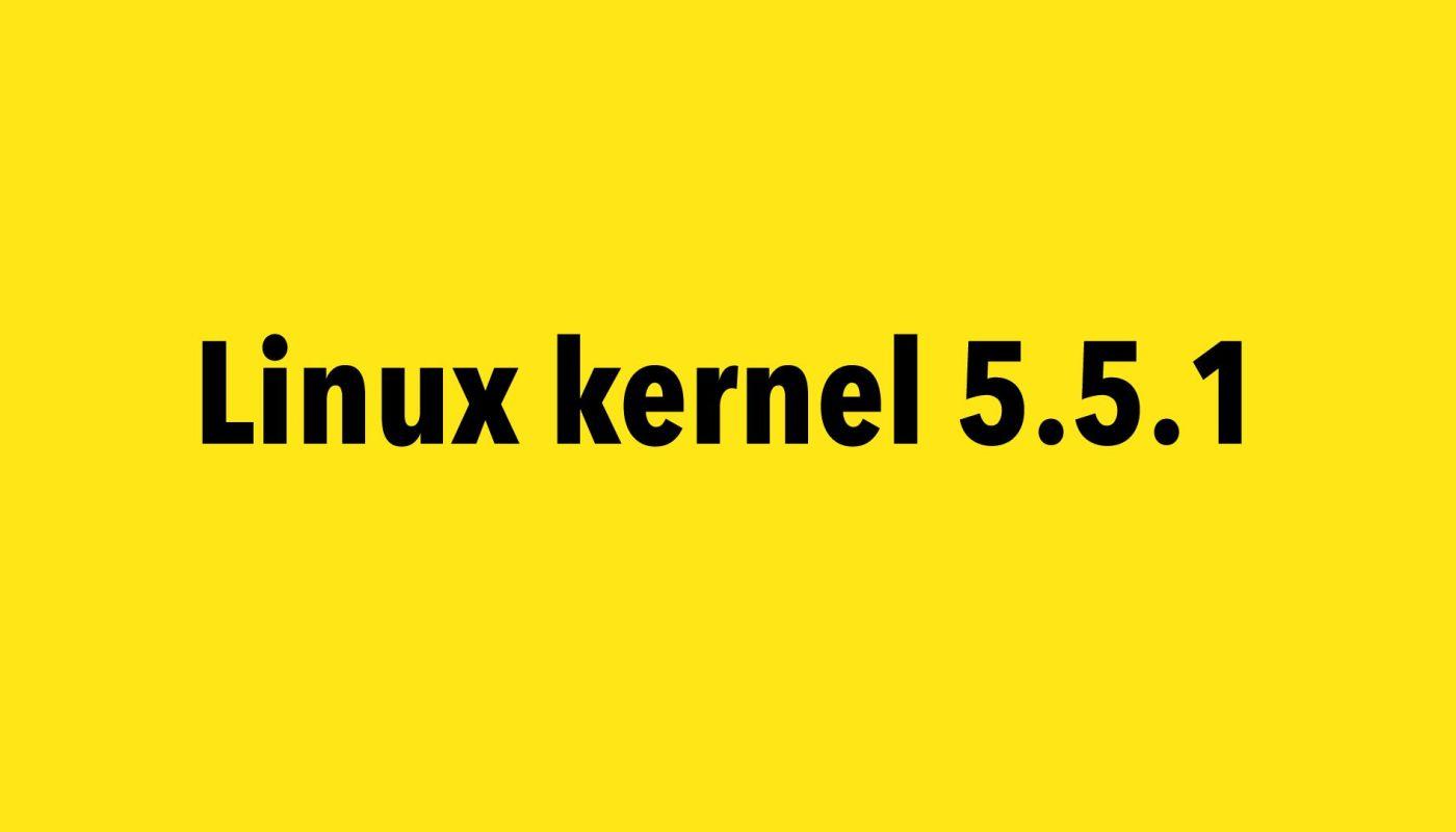 Linux kernel 5.5.1
