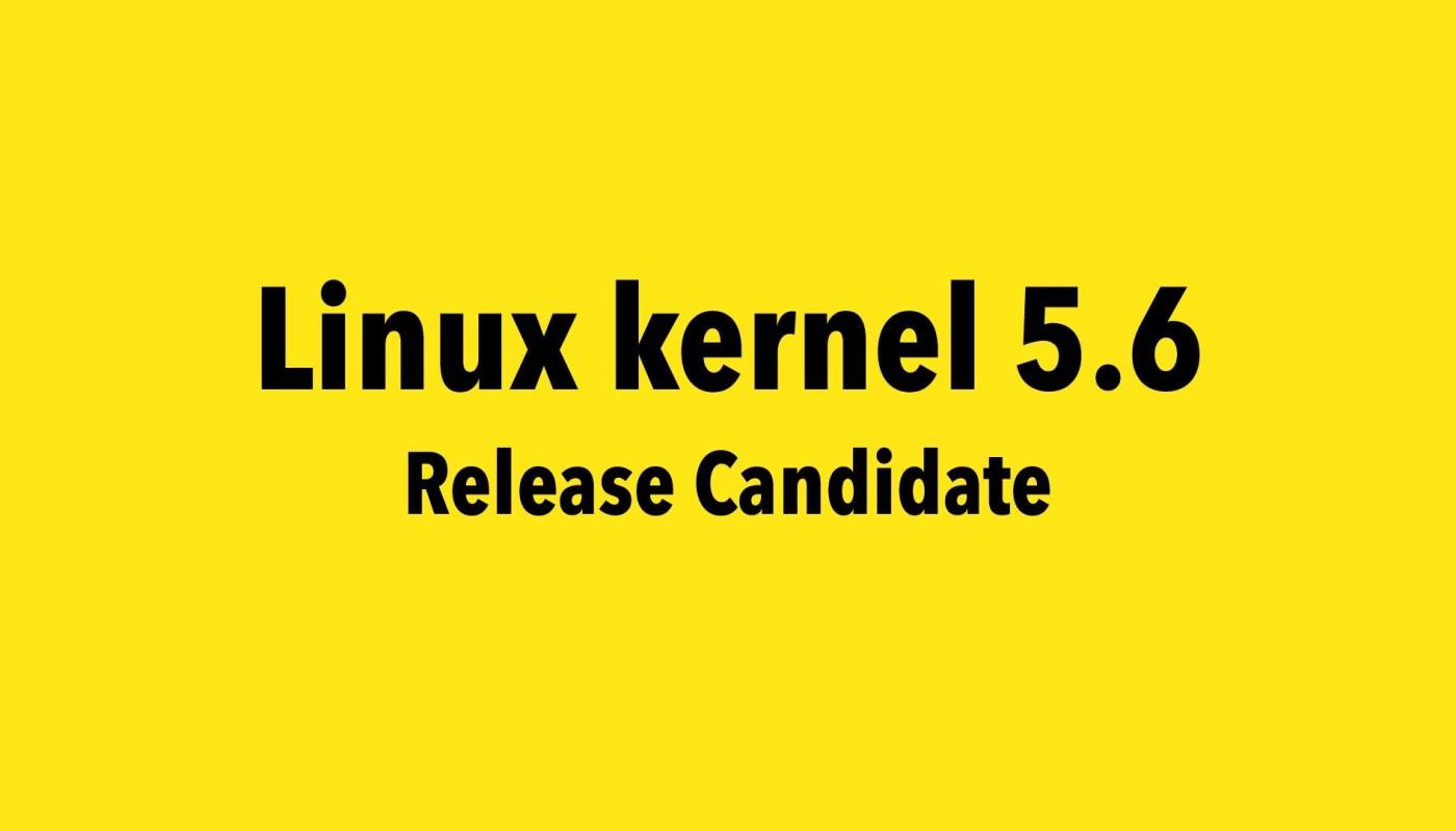 Linux kernel 5.6 RC1