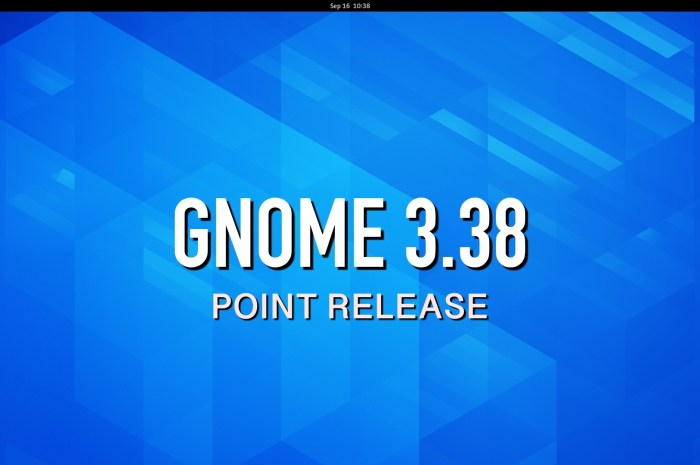 GNOME 3.38 Desktop Environment Gets First Point Release, Here's What's Changed