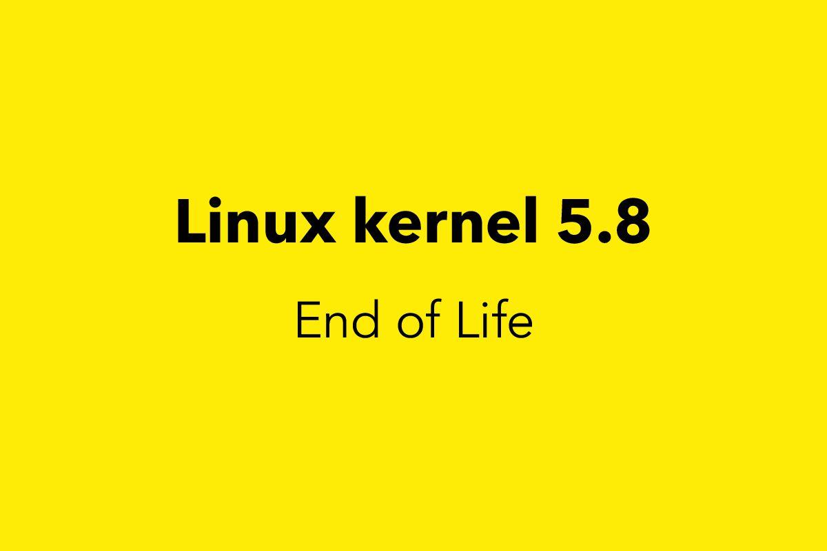 Linux Kernel 5.8 End