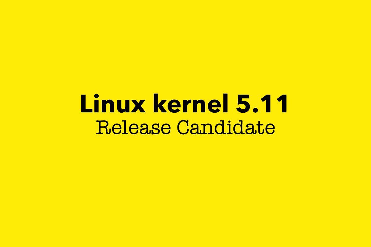 Linux kernel 5.11