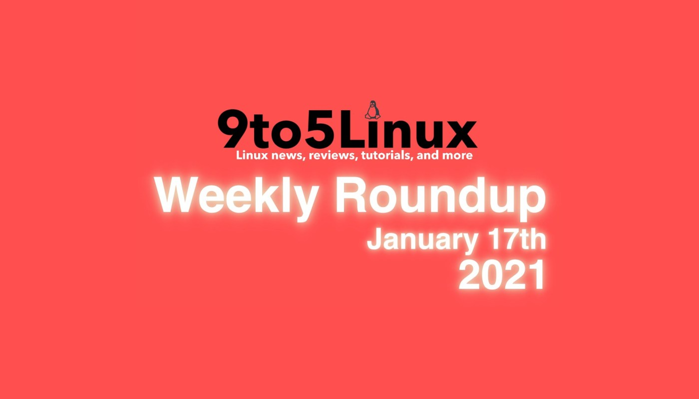 Weekly Roundup January 17th
