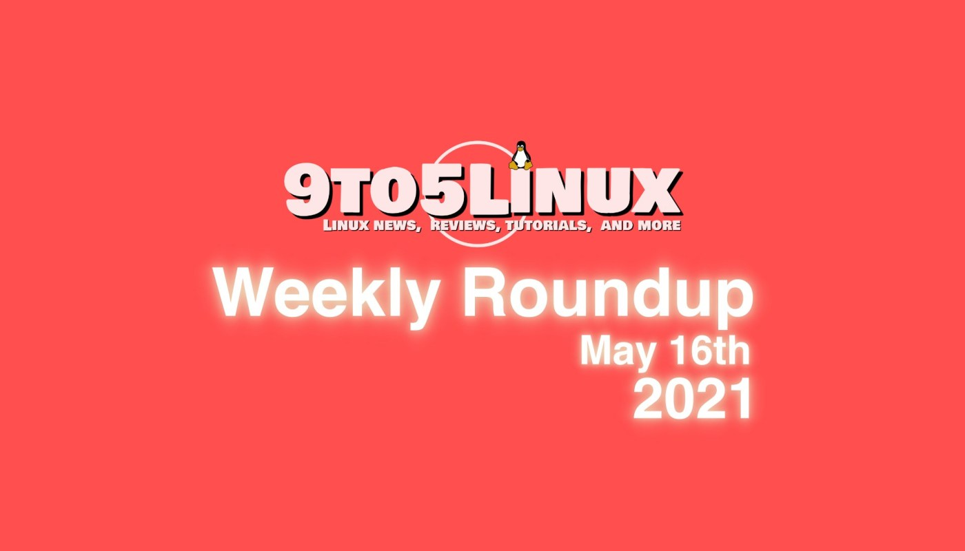 Weekly Roundup May 16th