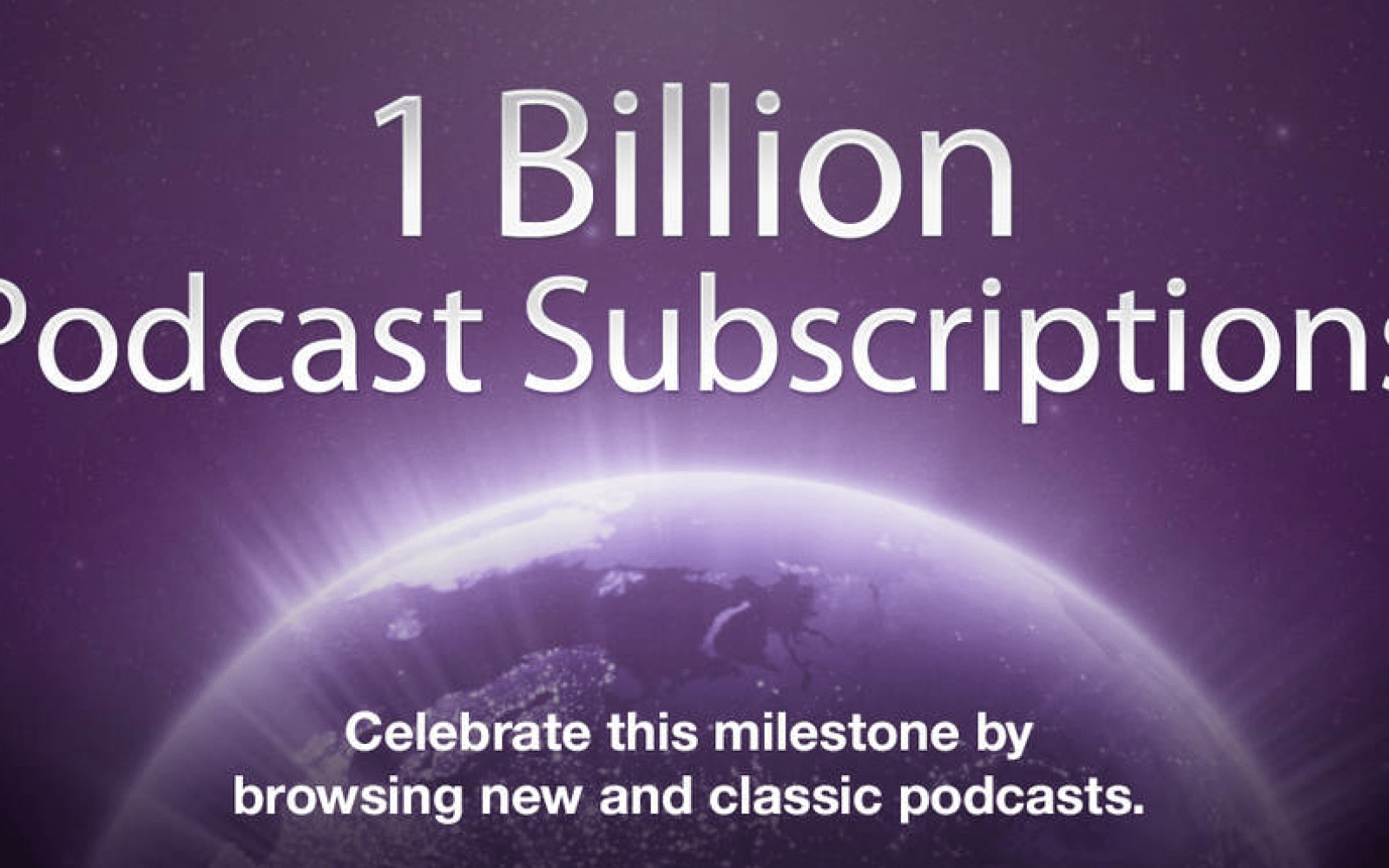 Apple says 1 billion podcasts subscribed to via iTunes