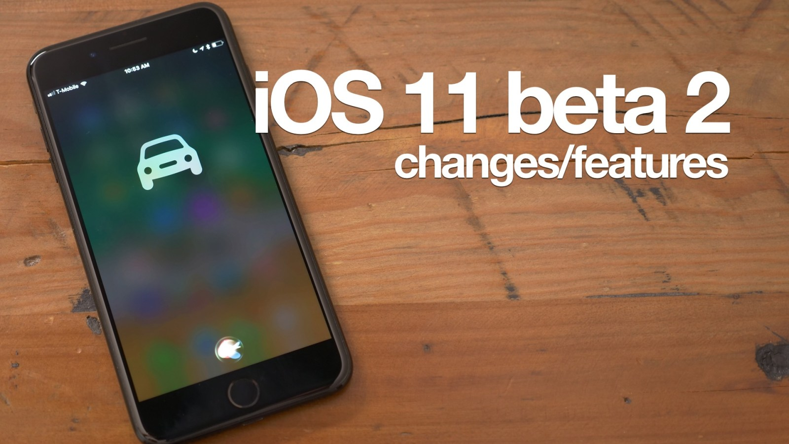 What's new in iOS 11 beta 2? Hands-on with 25+ features and changes [Video]