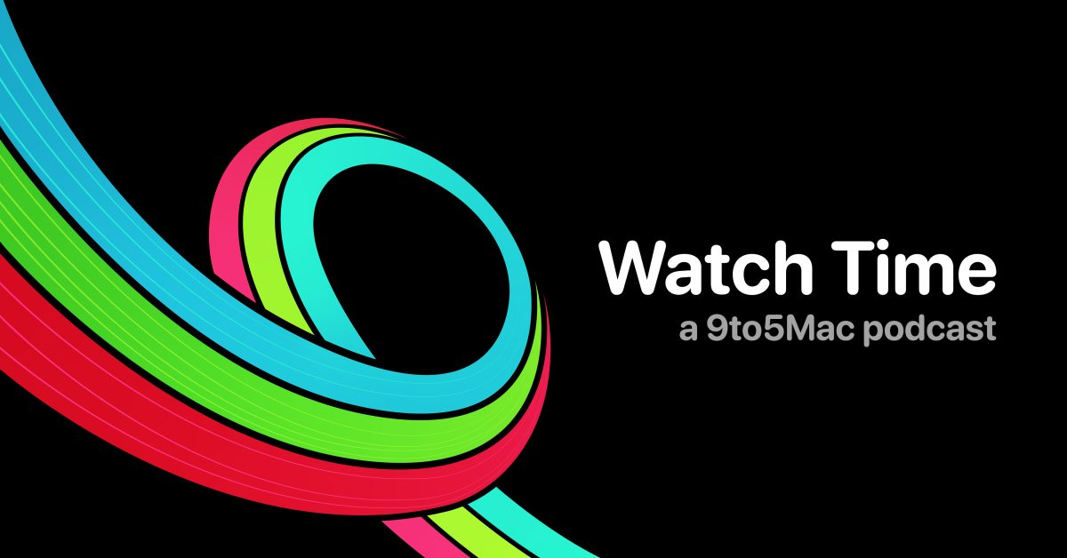 photo of 9to5Mac Watch Time: Week 6 image