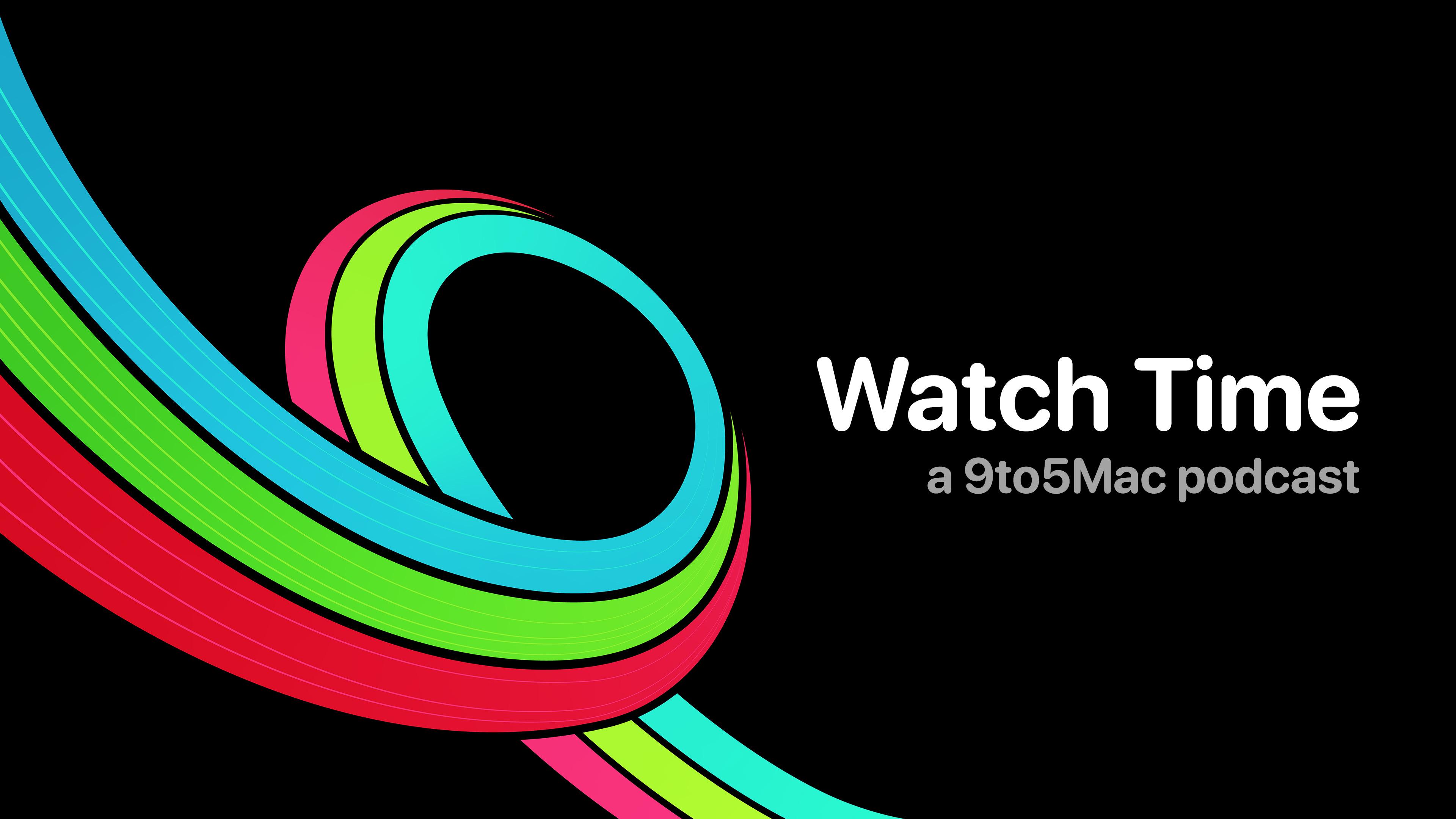 9to5Mac Watch Time: Week 2