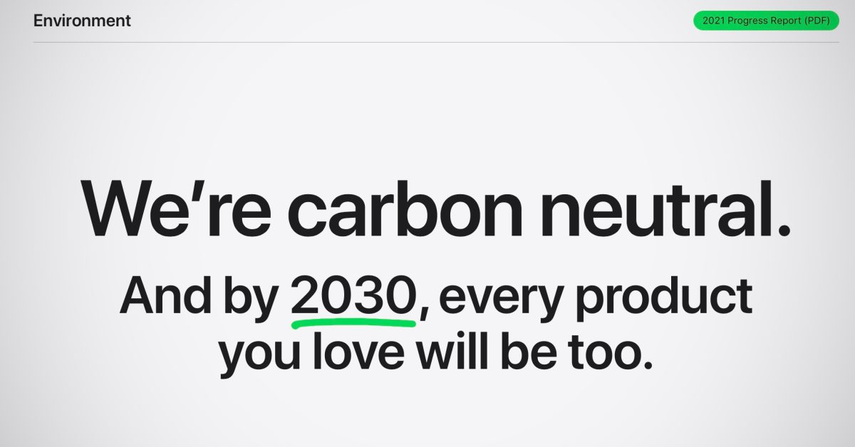 Apple releases 2021 Environmental Progress Report, focus on 2030 carbon neutral target