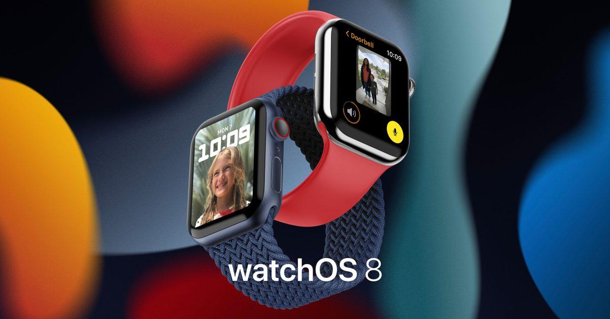 Apple seeds watchOS 8 beta 4 to developers