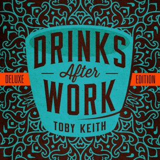 toby-keith-drinks-after-work-itunes-download