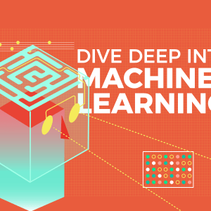 deep dive into machine learning